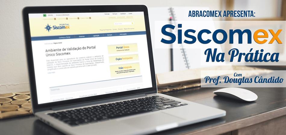 Siscomex na Prática – Suas habilidades e funcionalidades