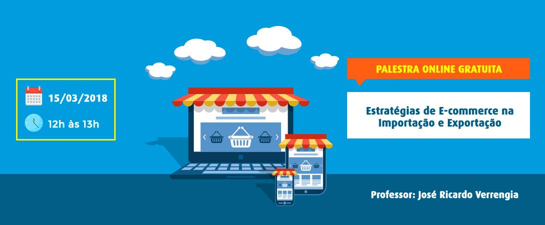 Estratégias de E-commerce na Importação e Exportação
