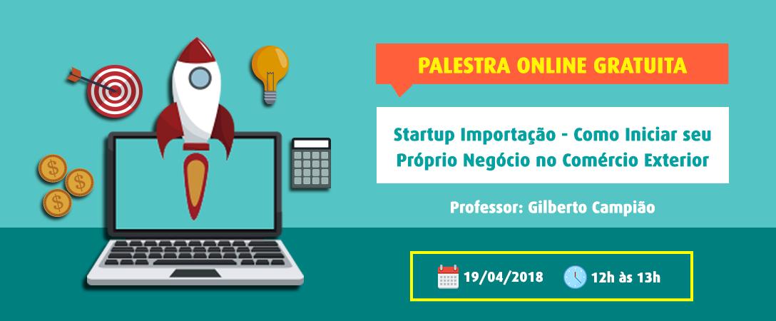 Startup Importação – Como Iniciar seu Próprio Negócio no Comércio Exterior