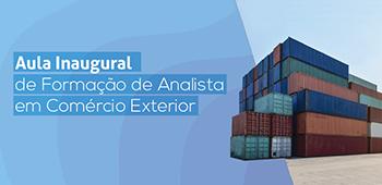 Aula Inaugural – Analista em Comércio Exterior