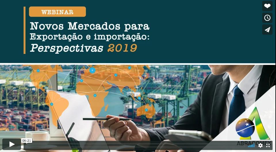 Novos mercados para exportação e importação perspectivas 2019